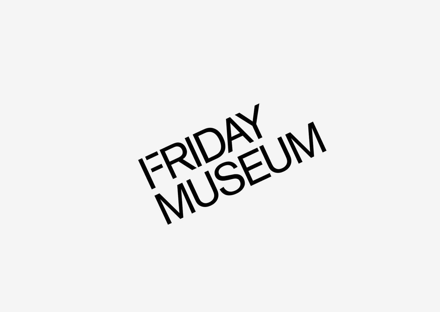 Friday Museum Copy